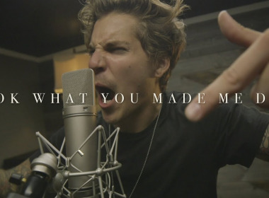 """image of: Taylor Swift - """"Look What You Made Me Do"""" (Cover by Our Last Night)"""